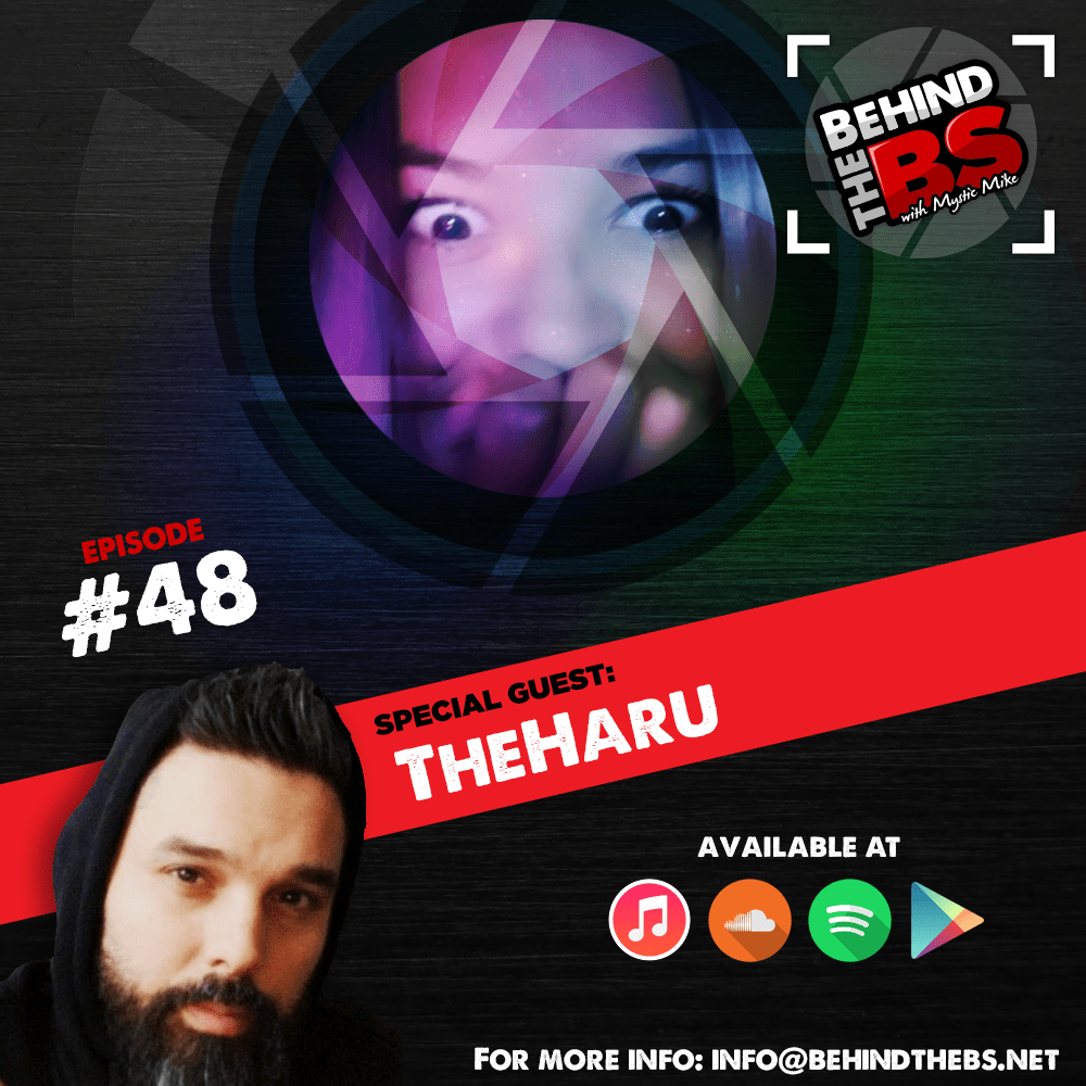 Episode 48 - TheHaru
