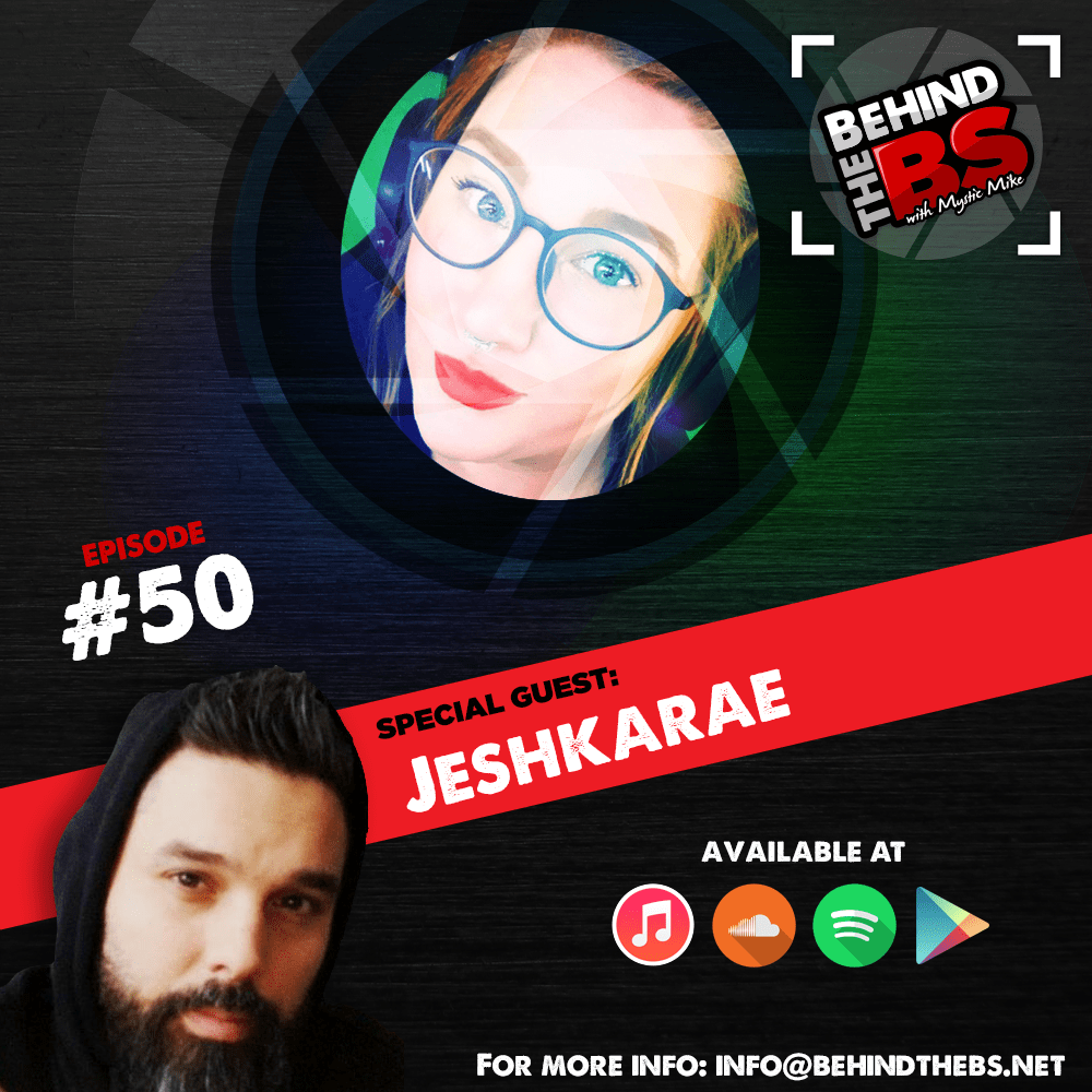 Episode 50 - Jeshkarae