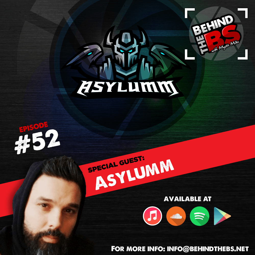 Episode 52 - Asylumm
