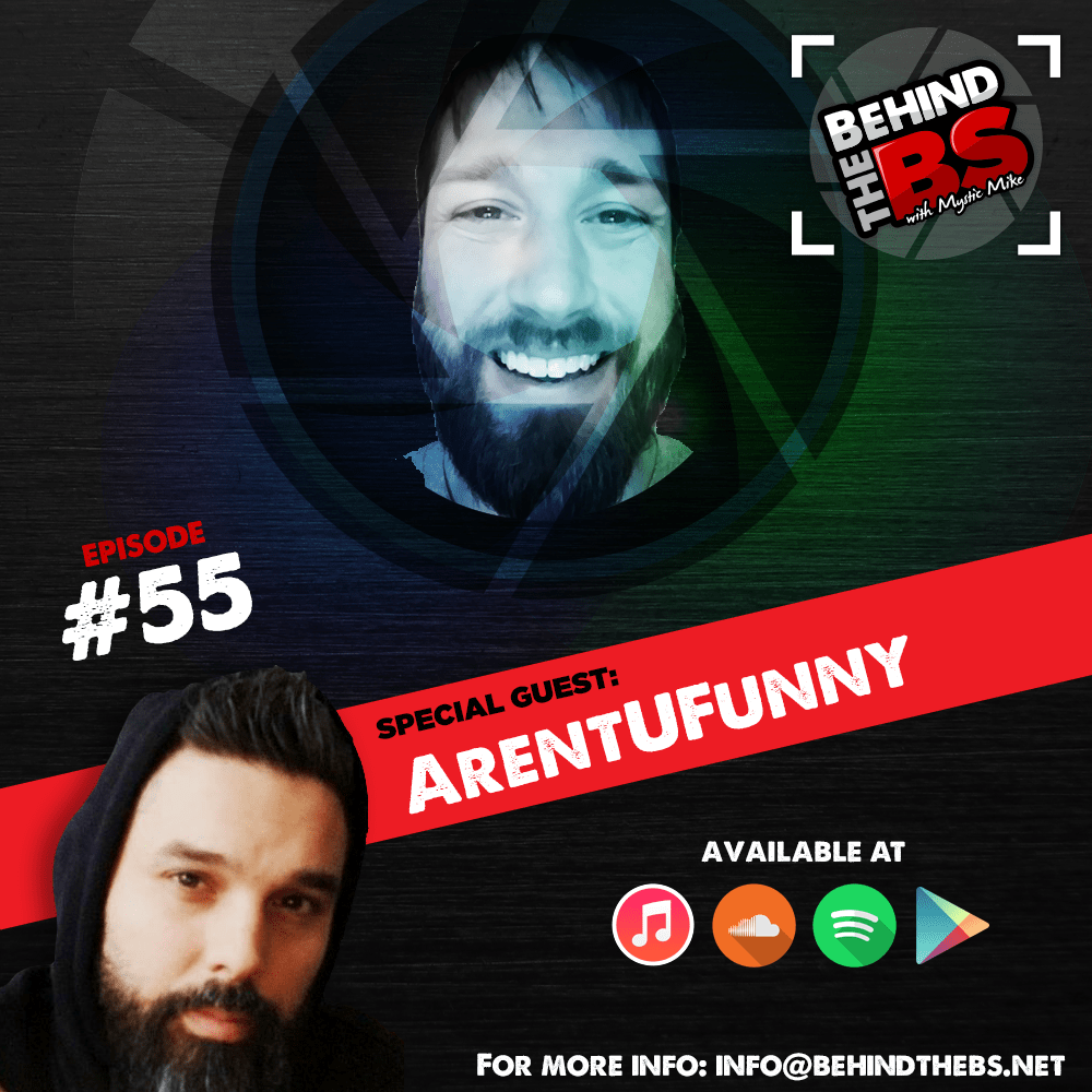 Episode 55 - ArentUFunny